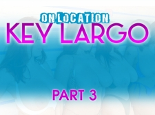 On Location Key Largo Part 3